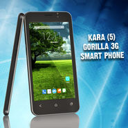 Kara (5) Gorilla 3G Smart Phone