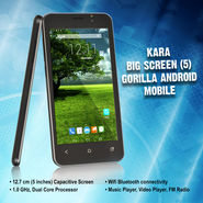 Kara Big Screen (5) Gorilla Android Mobile