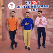 Pick Any 1 Stretchable Formal Trouser for Men (1CT1)